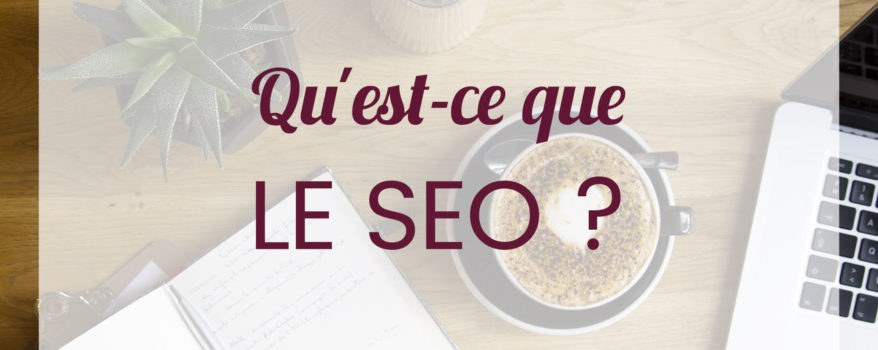 Webmarketing Quest ce que le SEO