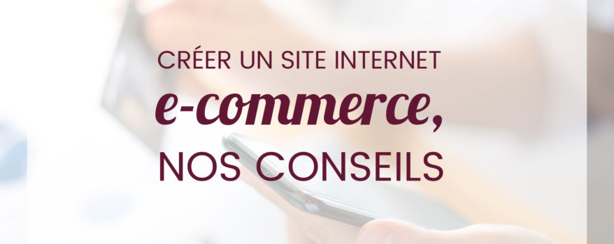 Strategie Webmarketing Créer Site Internet E-Commerce